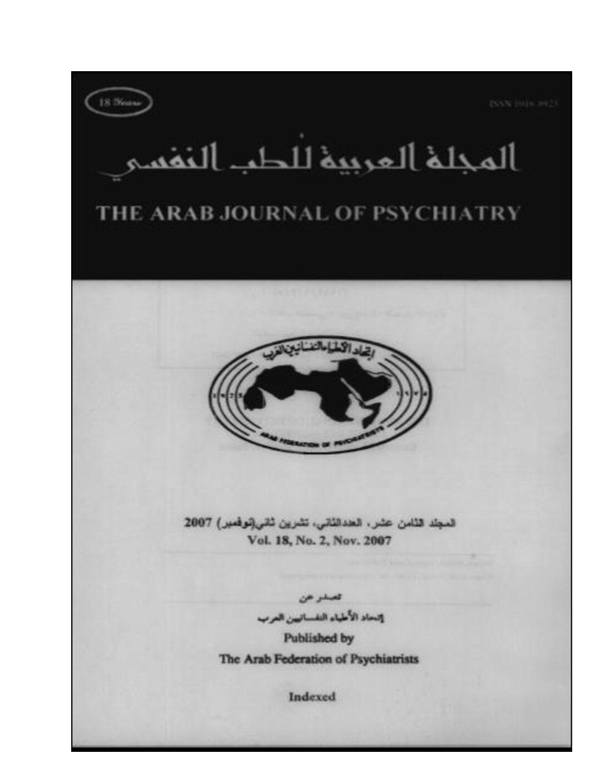 The Arab Journal of Psychiatry (2007) Vol, 18, No.2